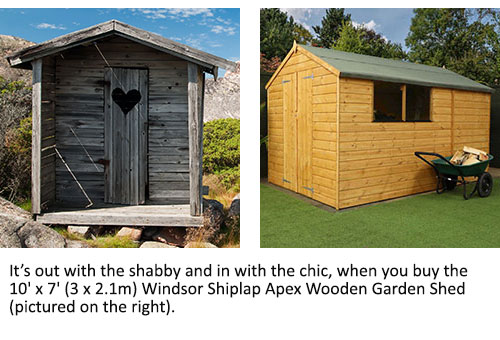 A shabby, old shed and the very smart 10x7 Windsor Shiplap Apex Wooden Garden Shed