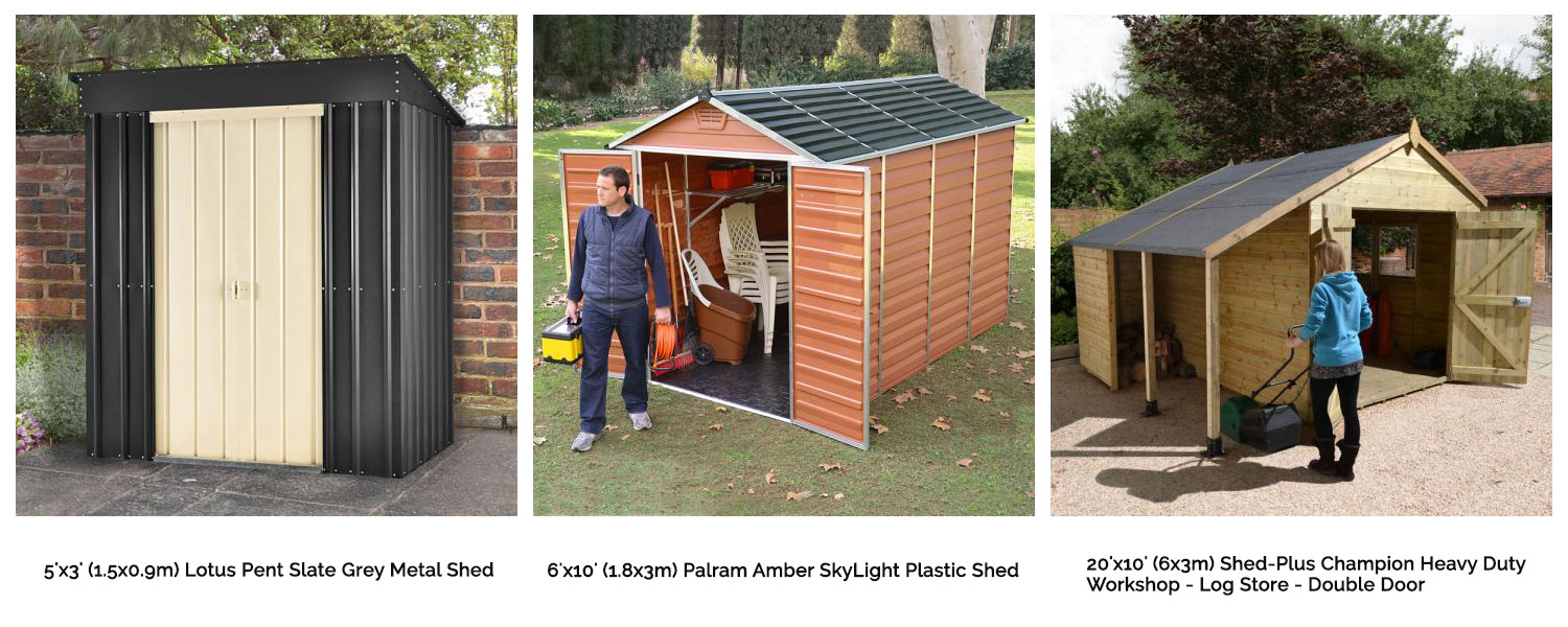 Metal, plastic or wooden shed? Small, medium or large?