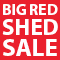 Big Red Shed Sale